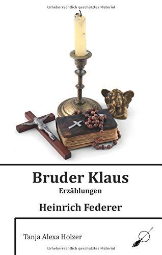 Bruder Klaus: Erzählungen
