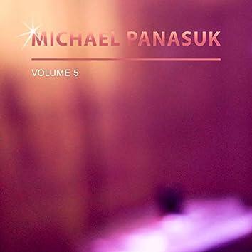 Michael Panasuk, Vol. 5