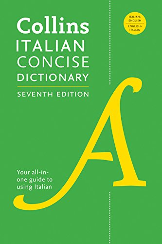 Collins Italian Concise Dictionary, 7th Edition: Completely Updated and Revised