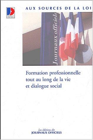 Formation professionnelle tout au long de la vie et dialogue social PDF Books