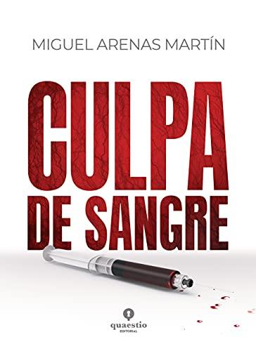 Culpa de sangre de Miguel Arenas Martín