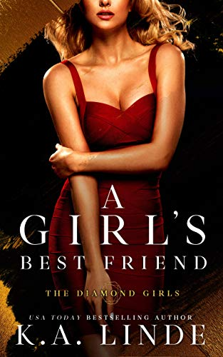 A Girl's Best Friend: A Friends to Lovers Romance (Diamond Girls Book 2)