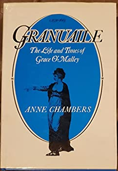 Granuaile: The Life and Times of Grace O