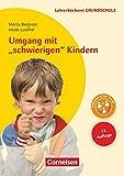 Lehrerbücherei Grundschule: Umgang mit 'schwierigen' Kindern (13. Auflage) - Auffälliges Verhalten - Förderpläne - Handlungskonzepte - Buch