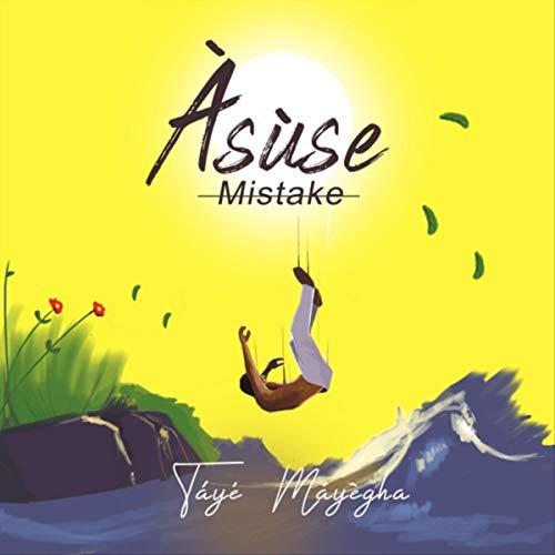 Àsùse (Mistake)