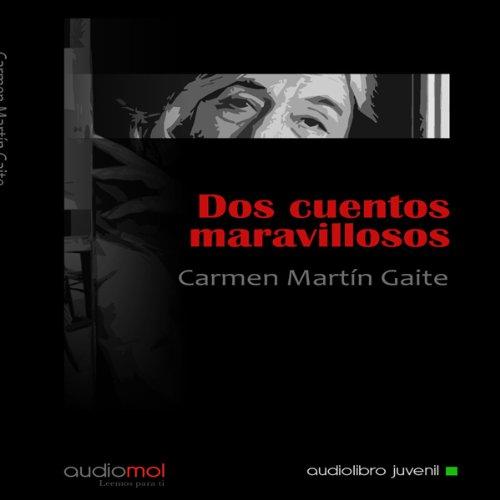 Dos Cuentos Maravillosos [Two Marvelous Tales]  Audiolibri