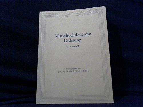 Mittelhochdeutsche Dichtung in Auswahl