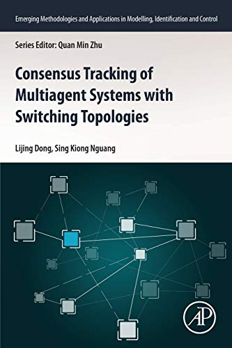 Consensus Tracking of Multi-agent Systems with Switching Topologies (Emerging Methodologies and Applications in Modelling, Identification and Control)