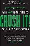 Crush It by Gary Vaynerchuck : Move to Democratic Buisiness