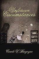 Unforseen Circumstances