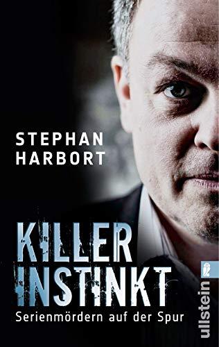 Killerinstinkt: Serienmördern auf der Spur