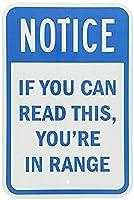 グレートティンサインアルミニウム通知:あなたがこのあなたを範囲内で読むことができるなら屋外と屋内のサイン壁の装飾12x8インチ