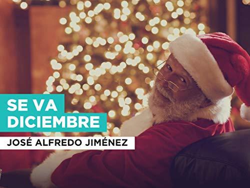 Se va Diciembre im Stil von José Alfredo Jiménez