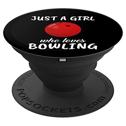 Damen Just A Girl Who Loves Her Bowling Bowling - PopSockets Ausziehbarer Sockel und Griff für Smartphones und Tablets