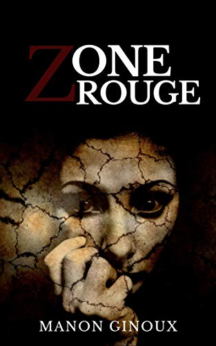 Zone rouge (French Edition)