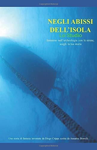 Negli abissi dell'isola - Lo Studio di archeologia subacquea
