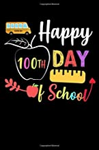 Happy 100th day of School: 120 Blank Lined Journal Funny students 100 days of school gift