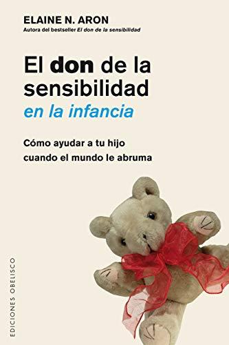 Don De La Sensibilidad En La Infancia, El (Psicología)
