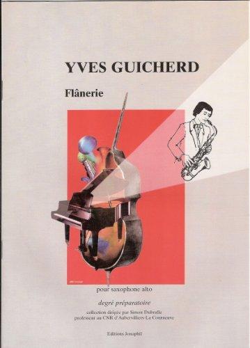 Flânerie : Pour saxophone alto, flûte et piano (Collection dirigée par Simon Dubrulle)