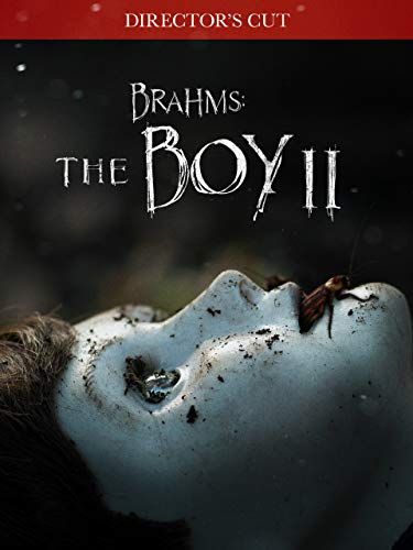 Brahms: The Boy II - Directors Cut