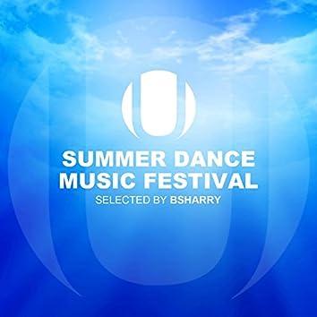 Summer Dance Music Festival (Selected by Bsharry)