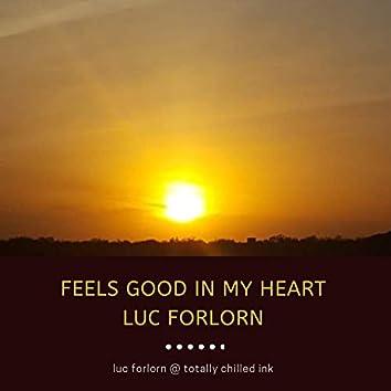 Feels Good in My Heart