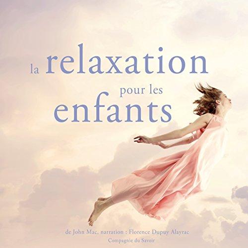 La relaxation pour les enfants audiobook cover art