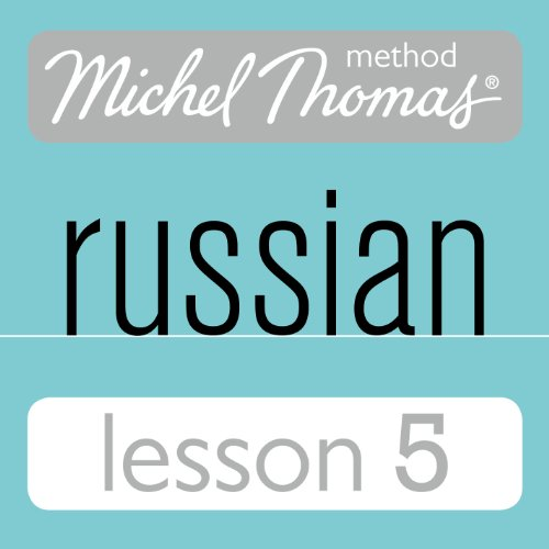 Michel Thomas Beginner Russian, Lesson 5 audiobook cover art