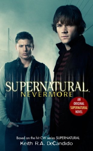 Supernatural: Nevermore Paperback