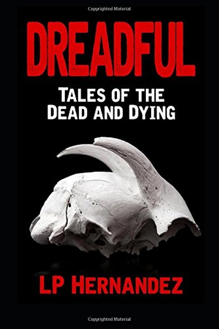 インテリアアッティカスデンマーク語Dreadful: Tales of the Dead and Dying
