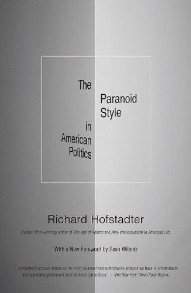 シリンダー柔らかい足会議The Paranoid Style in American Politics (English Edition)