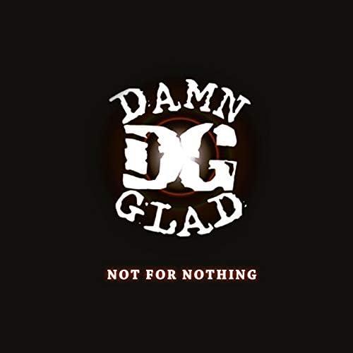 Damn Glad