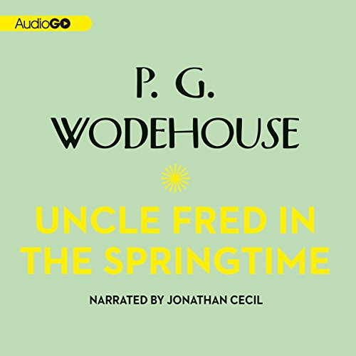 Uncle Fred in the Springtime  By  cover art