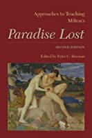 Approaches to Teaching Milton's Paradise Lost (Approaches to Teaching World Literature)
