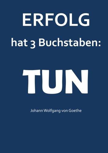 """Notizbuch A4 - kariert \""""Erfolg hat 3 Buchstaben : TUN\"""": (Goethe) DIN A4 - Tagebuch - Geschäftsbuch"""