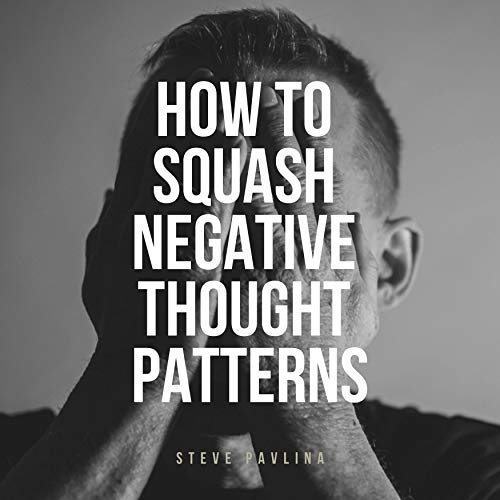 How to Squash Negative Thought Patterns Titelbild