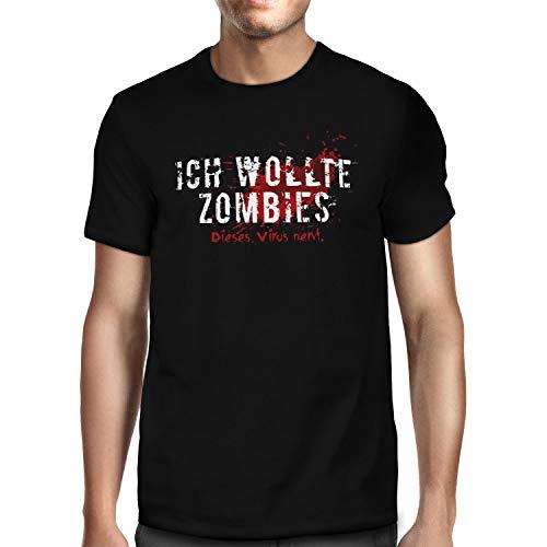 Fashionalarm Herren T-Shirt - Ich wollte Zombies. Dieses Virus nervt. | Fun Shirt mit Spruch Geschenk-Idee COVID-19 Corona-Satire Virus Zombie, Schwarz XXL