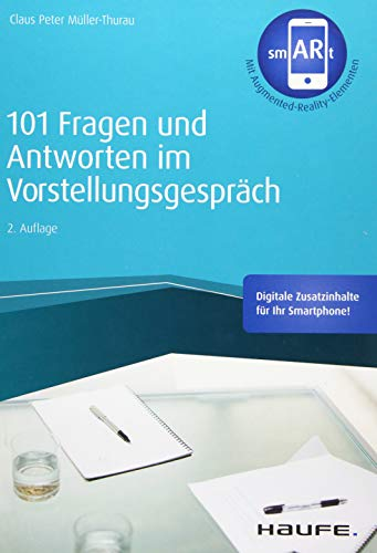 101 Fragen und Antworten im Vorstellungsgespräch - inkl....
