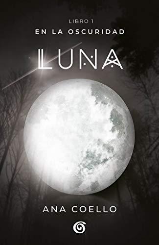 Luna (En la oscuridad 1)