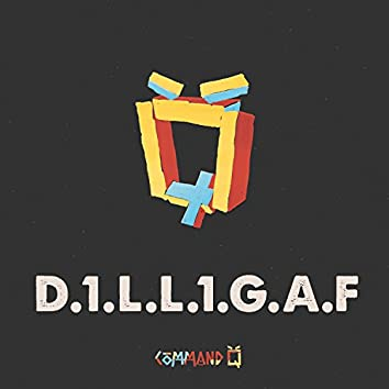 D1LL1GAF
