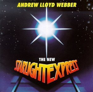 The New Starlight Express (1992 London Revival Cast) by unknown (1996-10-22)