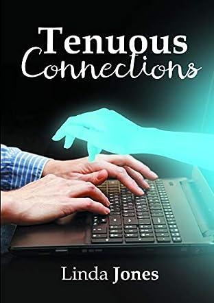 Tenuous Connections