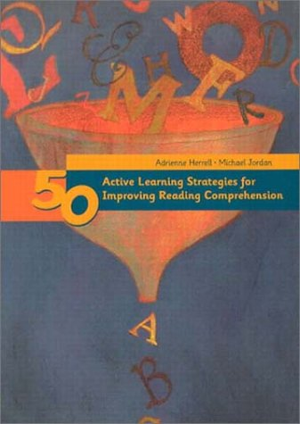 Fifty Active Learning Strategies for Improving Reading Comprehension