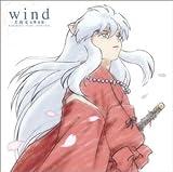 wind -犬夜叉 交響連歌- Symphonic theme collection (CCCD)の画像