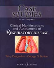 Case Studies T/A Clinical Manifestation and Assessment of Respiratory Disease