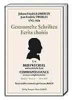 Johann Friedrich Oberlin 1740-1826 Gesammelte Schriften: Briefwechsel und zusaetzliche Texte Band I/6 1803-1810