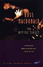 The Moving Target (Lew Archer Series Book 1)