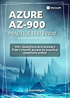 Microsoft Azure Fundamentals AZ-900 Practice Exam Questions [update 2020]: 100+ Practice Questions Front Cover