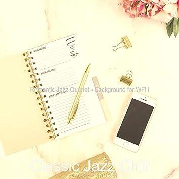 Romantic Jazz Quartet - Background for WFH