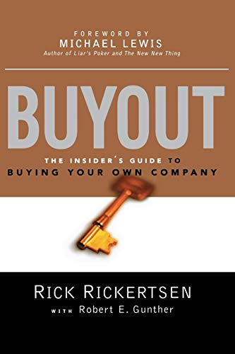 Compare Textbook Prices for Buyout: The Insider's Guide to Buying Your Own Company Illustrated Edition ISBN 9780814431719 by RICKERTSEN, Rick,GUNTHER, Robert E.